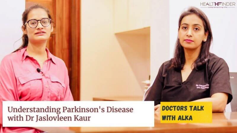 Parkinson's Disease & its Symptoms, Treatments